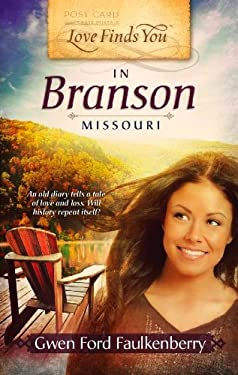Love Finds You in Branson, Missouri 9781609361914