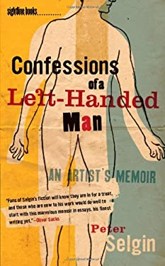 Confessions of a Left-Handed Man: An Artist's Memoir 9781609380564