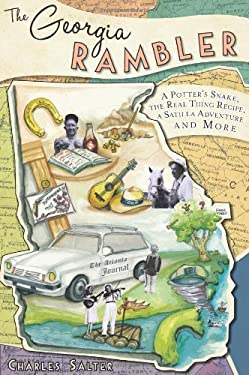 The Georgia Rambler: A Potter's Snake, the Real Thing Recipe, a Satilla Adventure and More 9781609492021