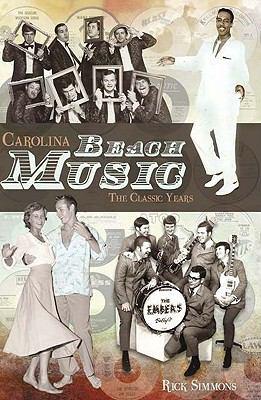 Carolina Beach Music: The Classic Years 9781609492144