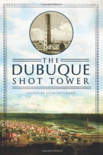 The Dubuque Shot Tower