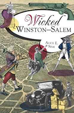 Wicked Winston-Salem 9781609494582
