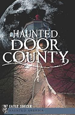 Haunted Door County 9781609494742