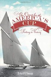 The Quest for the America's Cup: Sailing to Victory 18262851