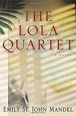 The Lola Quartet 9781609530792