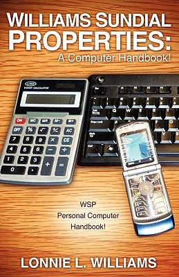 Williams Sundial Properties: A Computer Handbook! 9781609571023