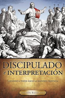 Discipulado E Interpretaci N 9781609572518