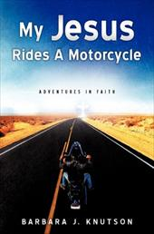 My Jesus Rides a Motorcycle 12871543