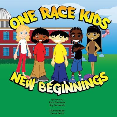 One Race Kids New Beginnings 9781609579012