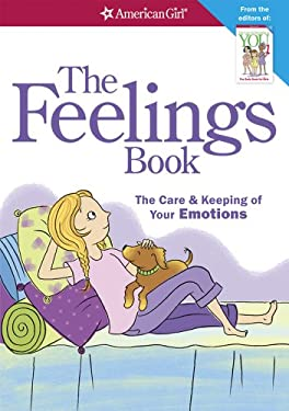Feelings Book : The Care and Keeping of Your Emotions