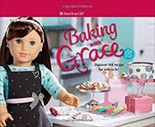 Baking with Grace: Discover the Recipe for Ooh La La! (American Girl) 23226003