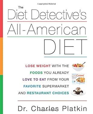 The Diet Detective's All-American Diet 9781609611569