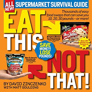Eat This Not That!: Supermarket Survival Guide