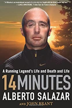 14 Minutes: A Running Legend's Life and Death and Life 9781609613143