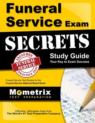 Funeral Service Exam Secrets Study Guide: Funeral Service Test Review for the Funeral Service National Board Exam