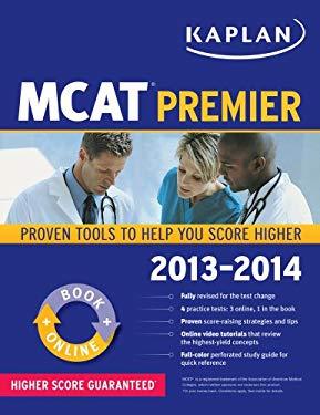 Kaplan MCAT Premier 2013-2014 9781609786076