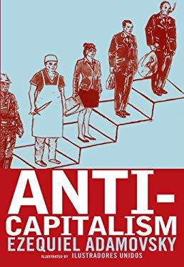 Anti-Capitalism: The New Generation of Emancipatory Movements 9781609800871