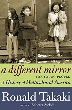 A Different Mirror for Young People: A History of Multicultural America 9781609804169