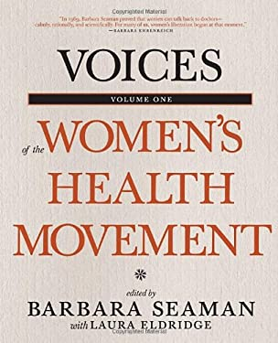 Voices of the Women's Health Movement, Volume One 9781609804442