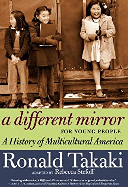 A Different Mirror for Young People: A History of Multicultural America 9781609804848