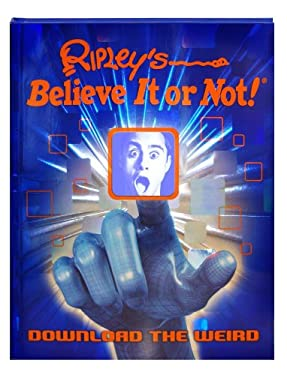Ripley's Believe It or Not! Download the Weird 9781609910327