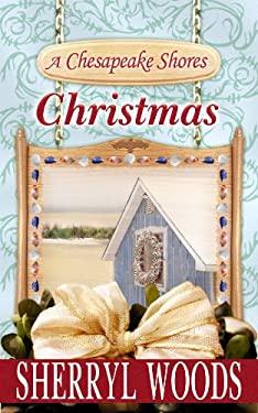 A Chesapeake Shores Christmas 9781602859050