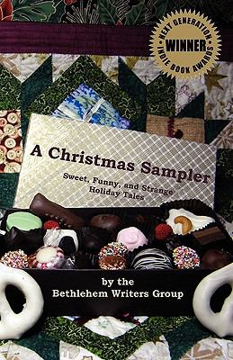 A Christmas Sampler: Sweet, Funny, and Strange Holiday Tales 9781608441105
