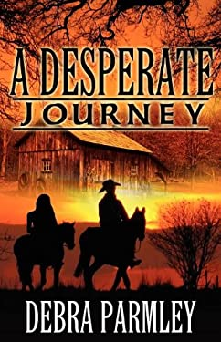 A Desperate Journey 9781605042763