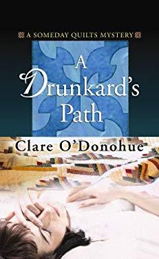 A Drunkard's Path 9781602855717