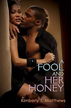 A Fool and Her Honey 9781601623829