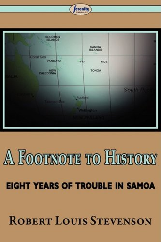 A Footnote to History (Eight Years of Trouble in Samoa) 9781604506082