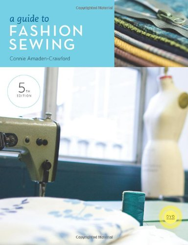 A Guide to Fashion Sewing [With DVD] 9781609010010