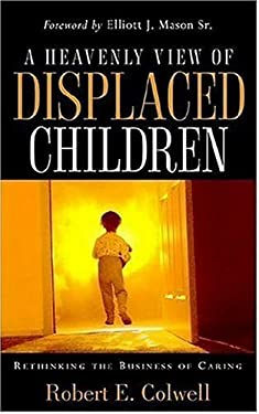 A Heavenly View of Displaced Children 9781600342851