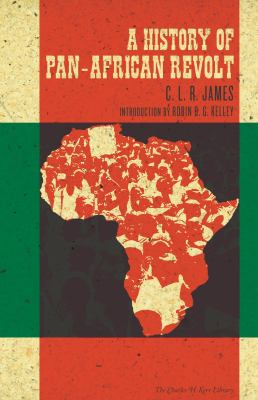 A History of Pan-African Revolt 9781604860955