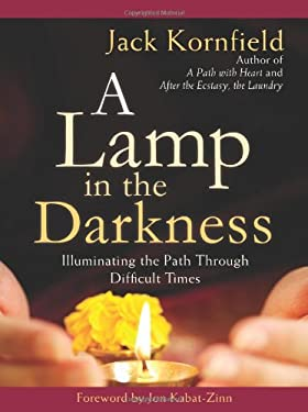 A Lamp in the Darkness: Illuminating the Path Through Difficult Times 9781604074482