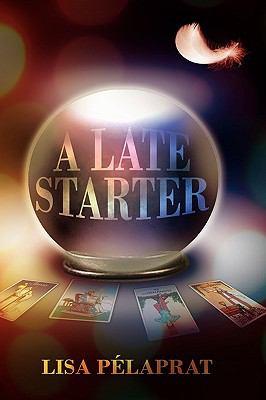 A Late Starter 9781608601530