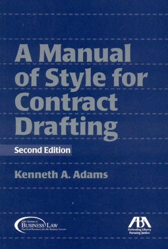 A Manual of Style for Contract Drafting 9781604420289