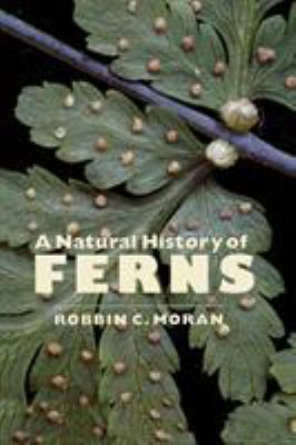 A Natural History of Ferns 9781604690620