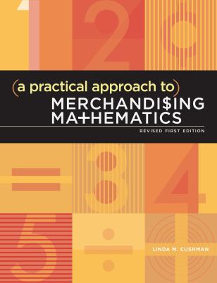 A Practical Approach to Merchandising Mathematics [With CDROM] 9781609013004