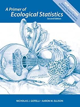 A Primer of Ecological Statistics 9781605350646