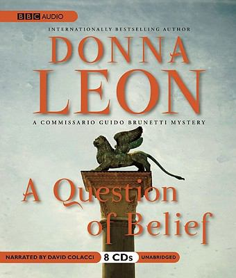 A Question of Belief: A Commissario Guido Brunetti Mystery 9781602839175