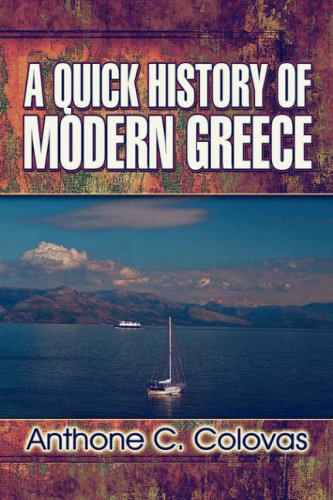 A Quick History of Modern Greece 9781604410792