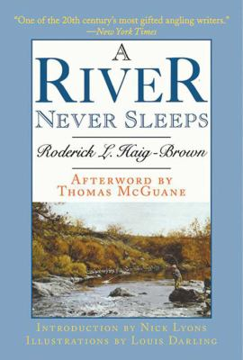 A River Never Sleeps 9781602399396