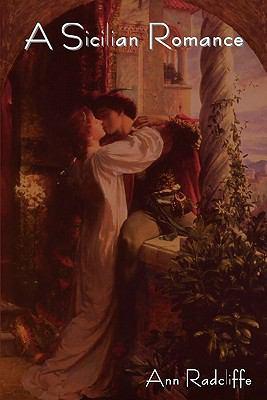 A Sicilian Romance 9781604443080