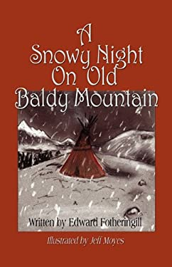 A Snowy Night on Old Baldy Mountain 9781609101336