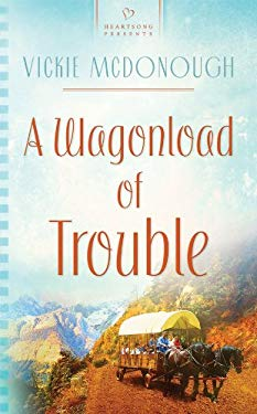 A Wagonload of Trouble 9781602605206
