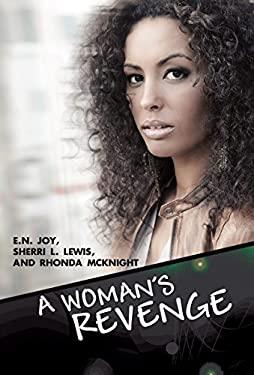 A Woman's Revenge 9781601627476