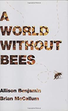 A World Without Bees 9781605980652