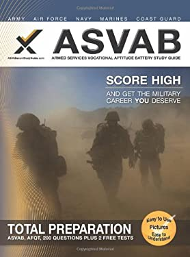 ASVAB Armed Services Vocational Aptitude Battery Study Guide 9781607871071