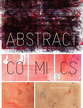 Abstract Comics: The Anthology: 1967-2009 9781606991572